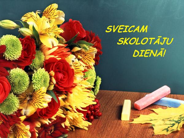 Sveicam skolotāju dienā!