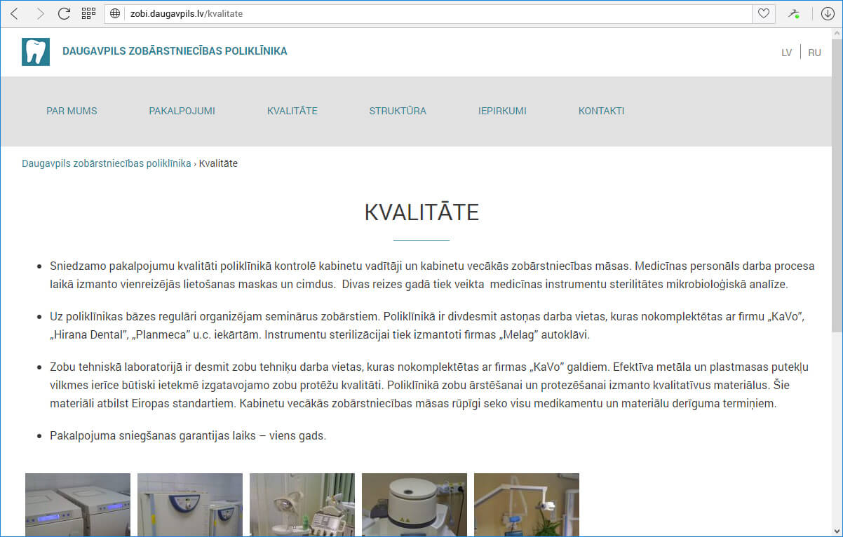 Daugavpils zobārstniecības poliklīnika - kvalitāte